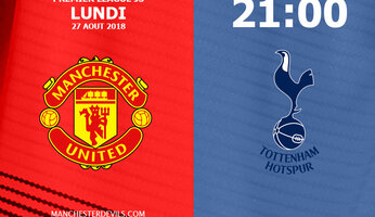 Preview : Manchester United vs Tottenham Hotspur