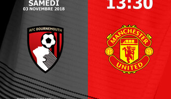 Preview : Bournemouth AFC - Manchester United