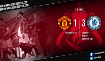 Manchester United 1-3 Chelsea : pas de finale pour les Red Devils