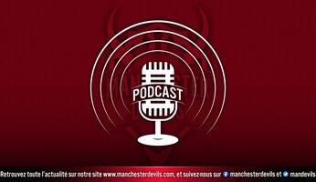 Le podcast Manchester Devils #2 : Manchester United victorieux 4-1 à Newcastle