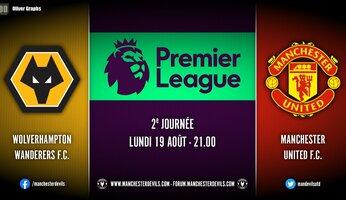 Preview : Wolves vs Man Utd
