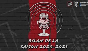 Le podcast Manchester Devils #8 : bilan de la saison 2020-2021