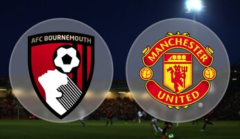 Preview : Bournemouth AFC vs Manchester United