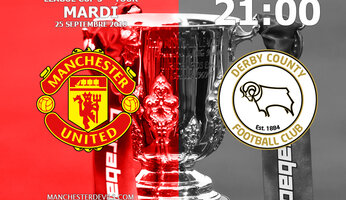 Preview : Manchester United vs Derby County
