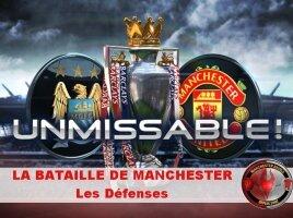 La Bataille de Manchester : Les Défenses