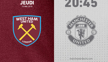 Preview : West Ham United vs Manchester United