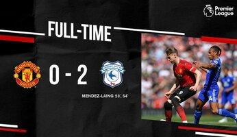 Man Utd 0 Cardiff 2 : heureusement, c'est terminé